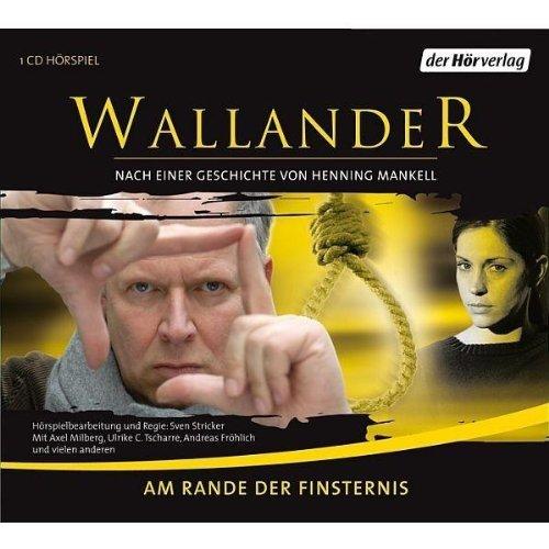 Am Rande der Finsternis Mankell, Henning; Apelgren, Stephan an.: Mankell, Henning; Apelgren, ...