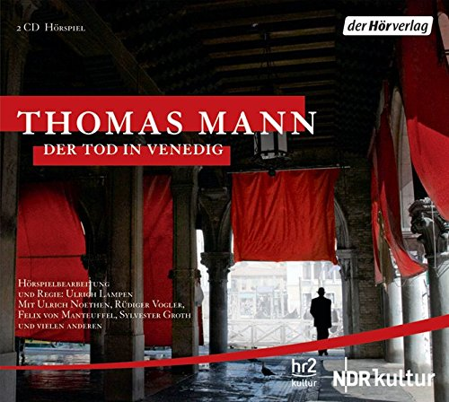 Der Tod in Venedig: Thomas Mann
