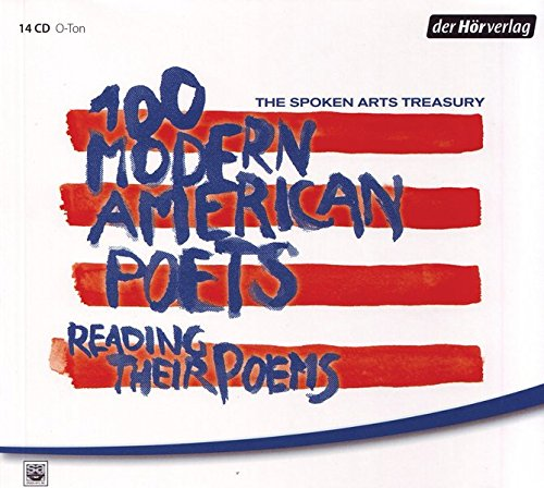 The Spoken Arts Treasury: 100 Modern American Poets Reading Their Poems Updike, John; Plath, Silvia...