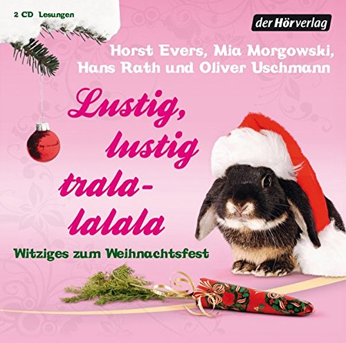 Lustig, lustig, tralalalala - Rath, Hans, Uschmann, Oliver