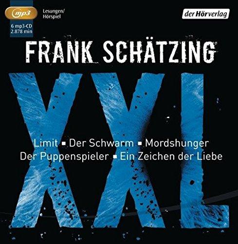 Frank Schätzing XXL: Limit / Der Schwarm / Mordshunger / Der Puppenspieler / Ein Zeichen der Liebe mp3 - Frank Schätzing