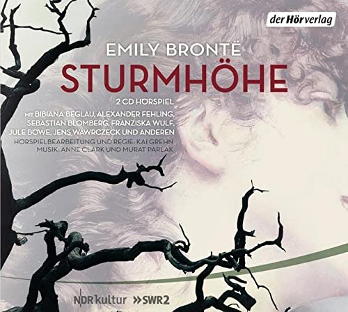 STURMHOEHE - AUDIOBOOK - Emily Bronte, Kai Grehn, Murat Parlak, Sebastian Blomberg, Franziska Wulf, Felix von Manteuffel, Gisela Etzel, Anne Clark, Jens Wawrczeck