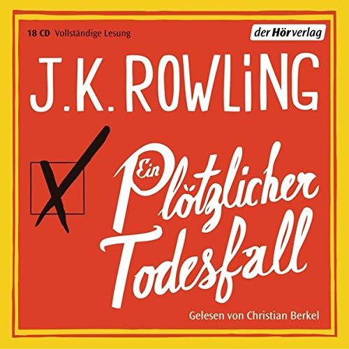 Ein plötzlicher Todesfall: Joanne K. Rowling