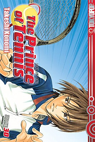 9783867192507: The Prince of Tennis 30
