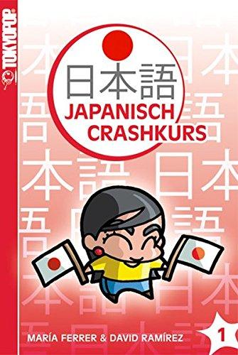 9783867197403: Japanisch-Crashkurs 01: Der Crashkurs für Anfänger!