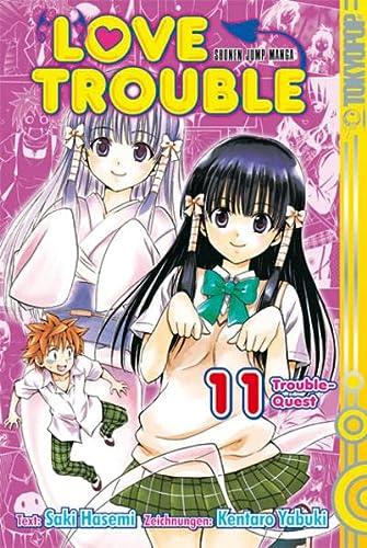 Love Trouble 11: Trouble-Quest: Yabuki, Kentaro; Hasemi, Saki