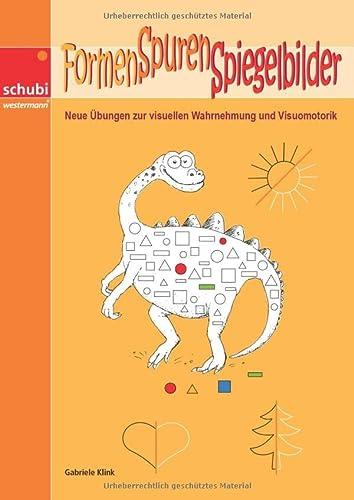 9783867231671: Formen Spuren Spiegelbilder: Neue �bungen zur visuellen Wahrnehmung und Visuomotorik
