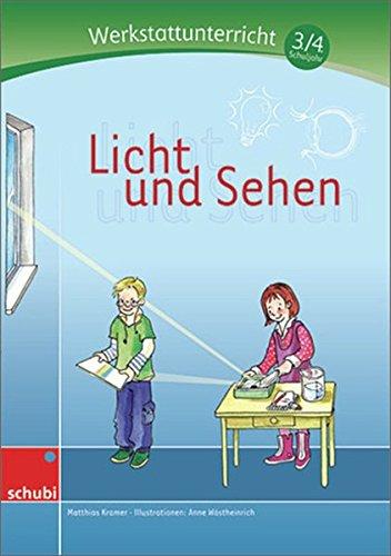 9783867232890: Licht und Sehen: Werkstatt 3./4. Schuljahr