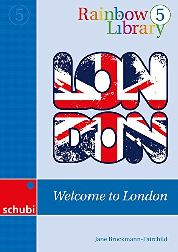 9783867233842: Rainbow Library 5 - Welcome to London