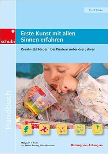 9783867237727: Erste Kunst mit allen Sinnen erfahren: Kreativität fördern bei Kindern unter drei Jahren
