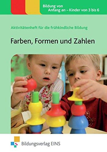 9783867238717: Farben, Formen und Zahlen: Aktivitätenheft für die frühkindliche Bildung