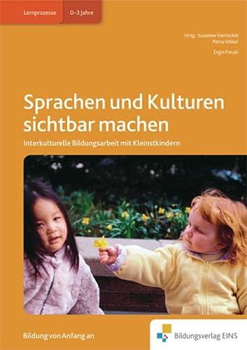 9783867239202: Sprachen und Kulturen sichtbar machen: Interkulturelle Kompetenzen bei Kleinstkindern Handbuch