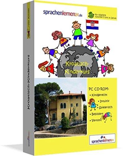 9783867252164: Kroatisch-Kindersprachkurs von Sprachenlernen24: Kindgerecht bebildert und vertont für ein spielerisches Kroatischlernen. Ab 5 Jahren. PC CD-ROM für Windows 10,8,7,Vista,XP / Linux / Mac OS X