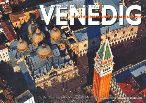9783867260008: Venedig in atemberaubenden Luftaufnahmen