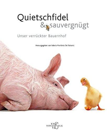 9783867261357: Quietschfidel & Sauvergnügt