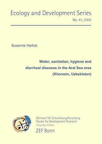 9783867270106: Water, sanitation, hygiene and diarrheal diseases in the Aral Sea area (Khorezm, Uzbekistan)