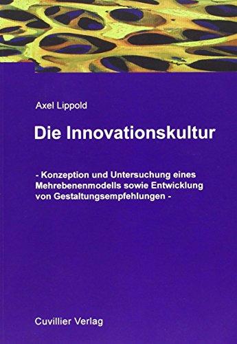 Die Innovationskultur: Axel Lippold