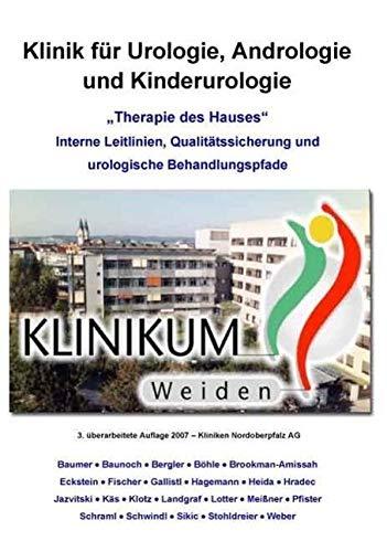 """Therapie des Hauses"""": Interne Leitlinien, Qualitätssicherung und urologische Behandlungspfade (..."""