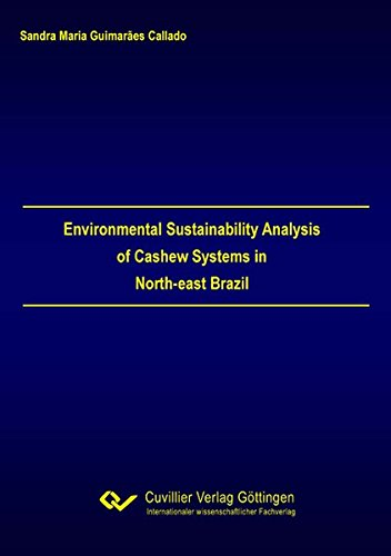 Environmental Sustainability Analysis of Cashew Systems in North-east Brazil: Sandra Maria ...