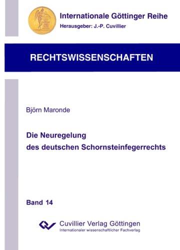 Die Neuregelung des deutschen Schornsteinfegerrechts: Björn Maronde