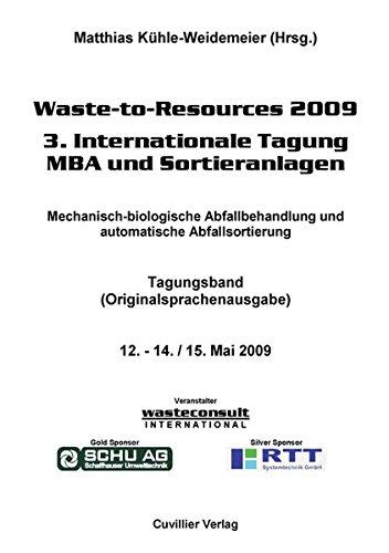 Waste-to-Resources 2009 3. Internationale Tagung MBA und Sortieranlagen: Matthias K�hle-Weidemeier