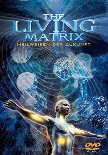 The Living Matrix, 1 DVD-Video: Lynne McTaggart,Bruce Lipton,Rupert