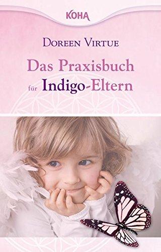 9783867281416: Das Praxisbuch für Indigo-Eltern