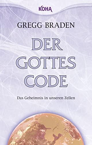 9783867281423: Der Gottes-Code: Das Geheimnis in unseren Zellen