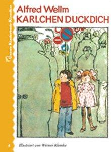 Unsere Kinderbuch-Klassiker, Band 4: Karlchen Duckdich: Alfred, Wellm und