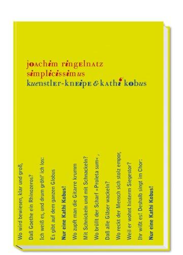 Simplicissimus : Kuenstler-Kneipe & Kathi Kobus. Joachim: Ringelnatz, Joachim (Verfasser),
