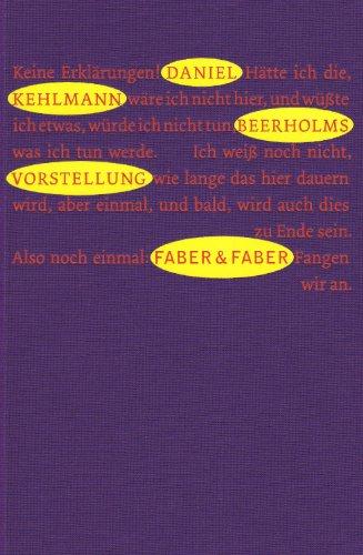 Beerholms Vorstellung. Roman . Die Graphischen Bücher: Kehlmann, Daniel
