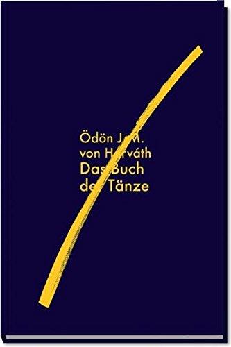 Das Buch der Tänze. Ödön J. M.: Horváth, Ödön von
