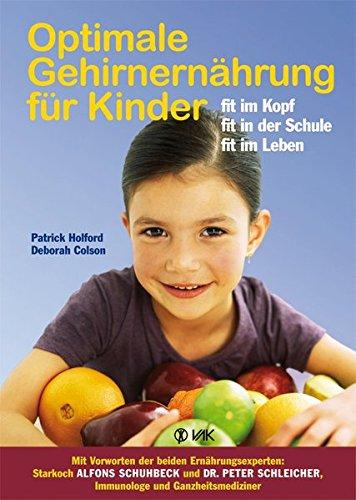 9783867310208: Optimale Gehirnernährung für Kinder: Fit im Kopf, fit in der Schule, fit im Leben