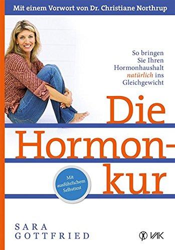 9783867311489: Die Hormonkur: So bringen Sie Ihren Hormonhaushalt natürlich ins Gleichgewicht