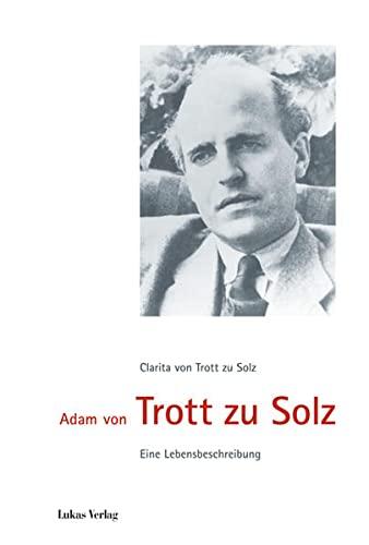 9783867320634: Adam von Trott zu Solz: Eine Lebensbeschreibung