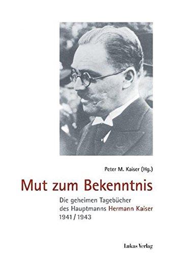 online store 10056 ec414 Mut zum Bekenntnis: Die geheimen Tagebücher ...