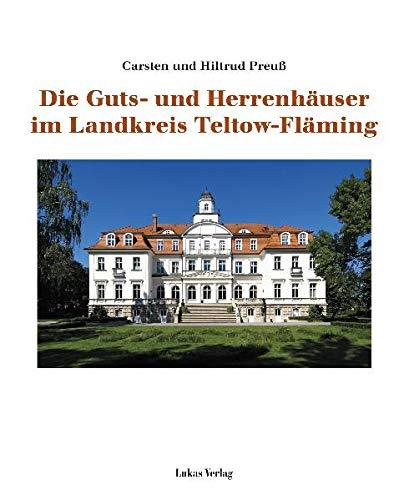 9783867321006: Die Guts- und Herrenhäuser im Landkreis Teltow-Fläming