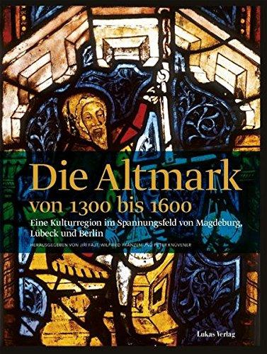 Die Altmark von 1300 bis 1600: Jirí Fajt
