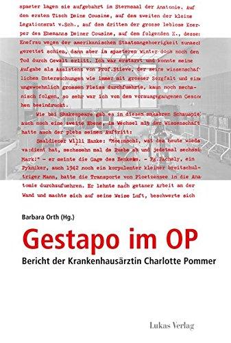 9783867321266: Gestapo im OP: Bericht der Krankenhausärztin Charlotte Pommer
