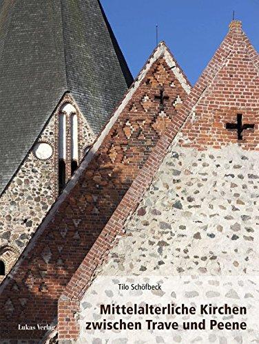 Mittelalterliche Kirchen zwischen Trave und Peene: Tilo Sch�fbeck