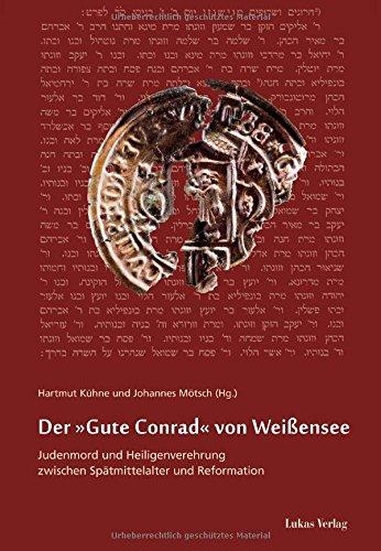 """Der """"Gute Conrad"""" von Weißensee: Kühne, Hartmut /"""