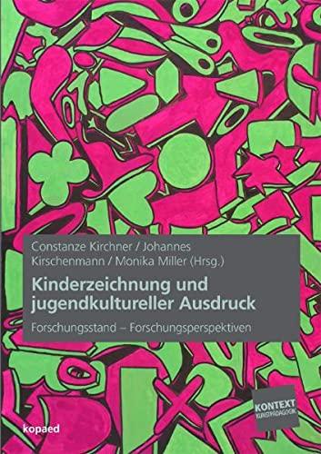 Kinderzeichnung und jugendkultureller Ausdruck: Constanze Kirchner