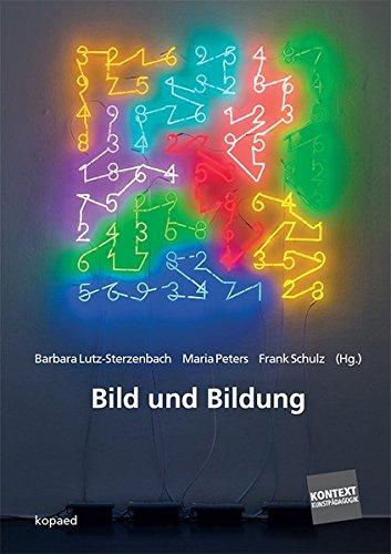 9783867361408: Bild und Bildung: Praxis, Reflexion, Wissen im Kontext von Kunst und Medien