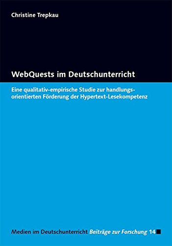 9783867361576: WebQuests im Deutschunterricht