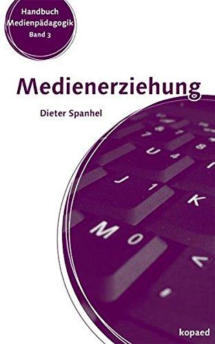 9783867362030: Medienerziehung: Erziehungs- und Bildungsaufgaben in der Mediengesellschaft