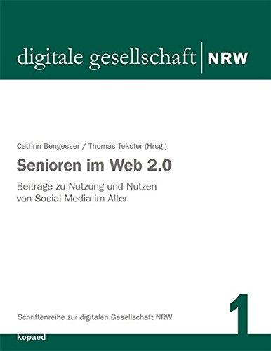 9783867364010: Senioren im Web 2.0: Beiträge zu Nutzung und Nutzen von Social Media im Alter