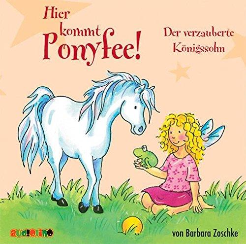 Hier kommt Ponyfee 10. Der verzauberte Königssohn: Zoschke, Barbara