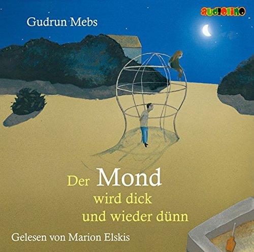 9783867370622: Der Mond wird dick und wieder d�nn, 1 Audio-CD [Audiobook] [Audio CD] by Gudr...