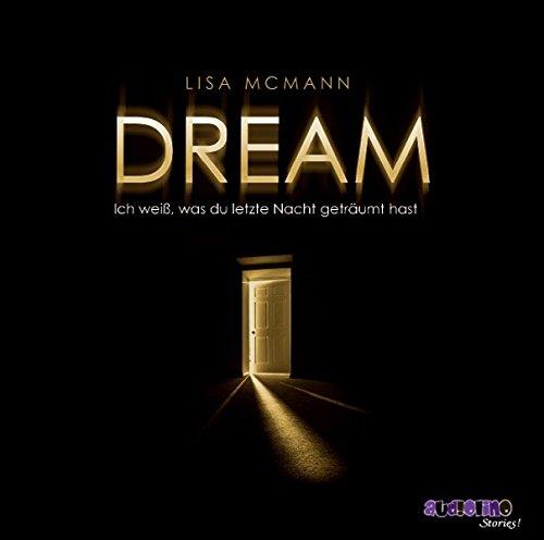 9783867370998: Dream - Ich weiß, was du letzte Nacht geträumt hast