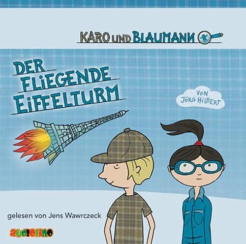 9783867371087: Karo und Blaumann - Der fliegende Eiffelturm
